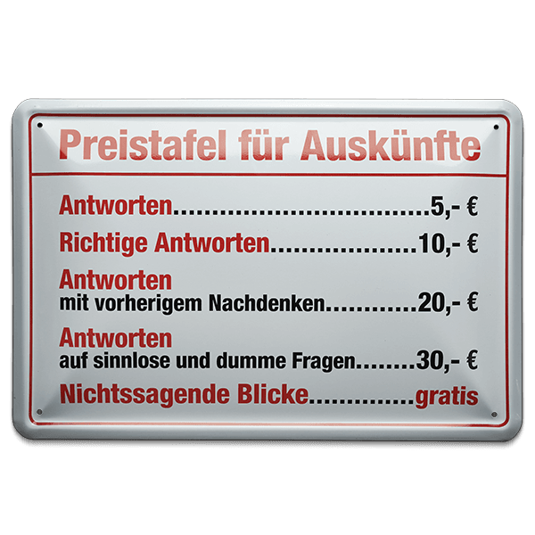 """Blechschild """"Preistafel für Auskünfte"""""""