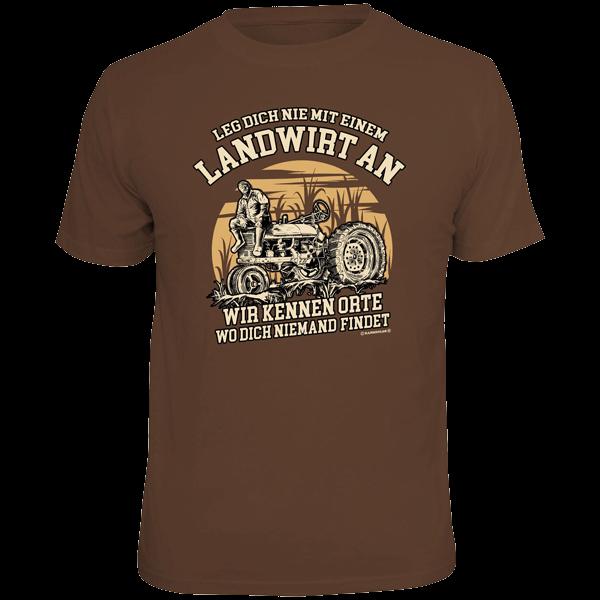 "T-Shirt ""Leg dich nie mit einem Landwirt an"""