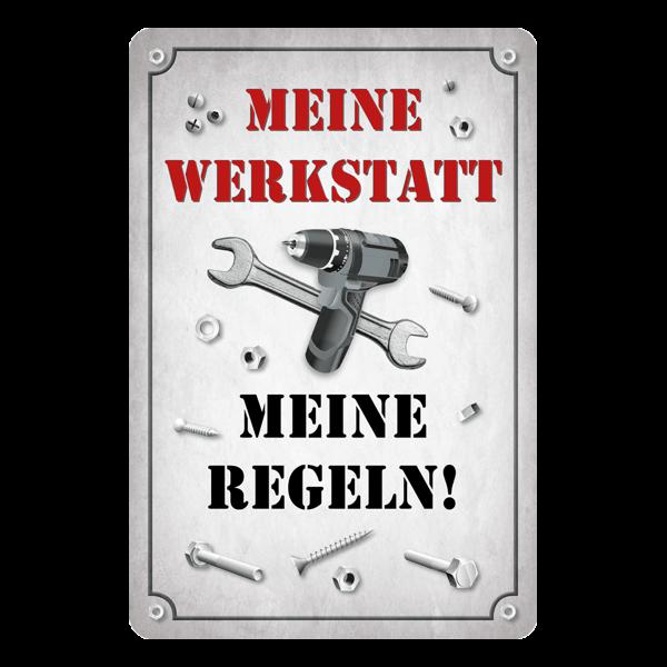 """Blechschild """"Meine Werkstatt , meine Regeln"""""""